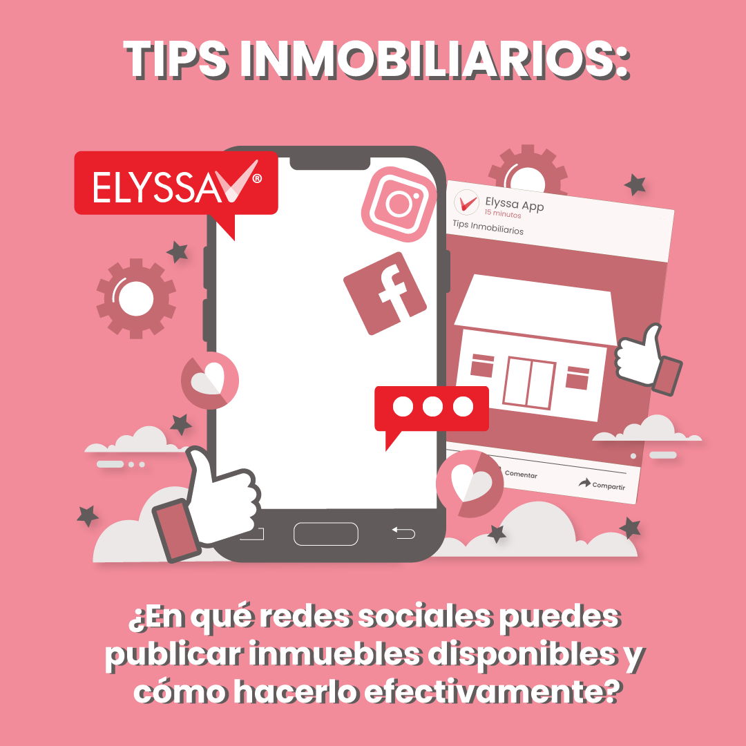 Lee más sobre el artículo TIPS Inmobiliarios: ¿En cuáles redes sociales puedes publicar inmuebles disponibles y cómo hacerlo efectivamente?