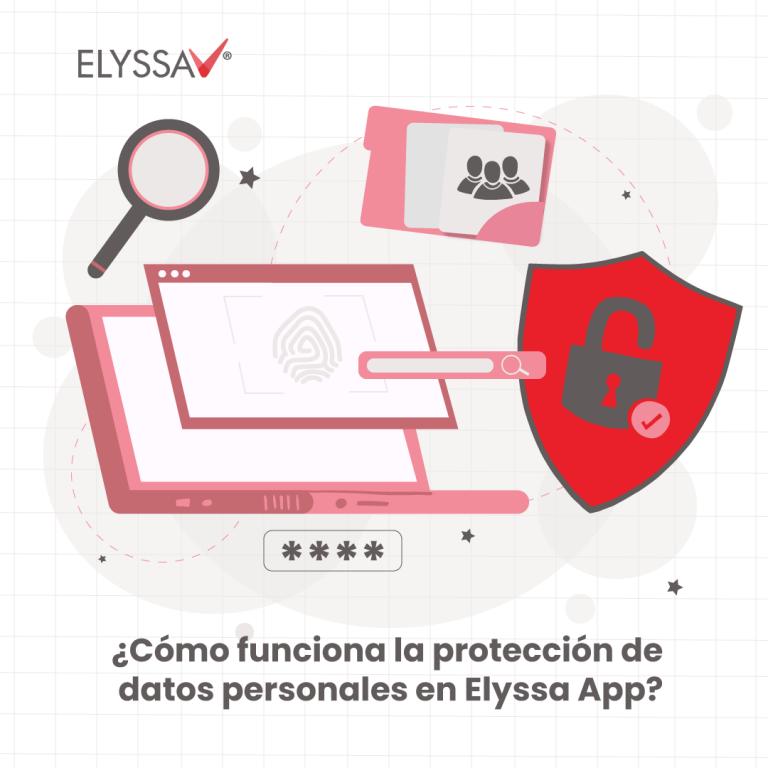 ¿Cómo funciona la protección de datos personales en Elyssa App?