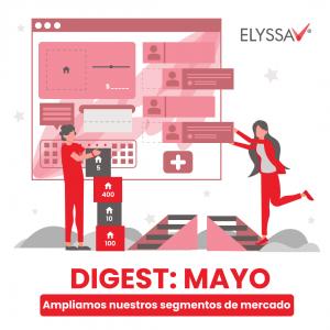 Lee más sobre el artículo Digest Mayo: Ampliamos nuestros segmentos de mercado
