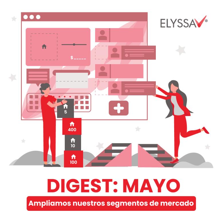 Digest Mayo: Ampliamos nuestros segmentos de mercado
